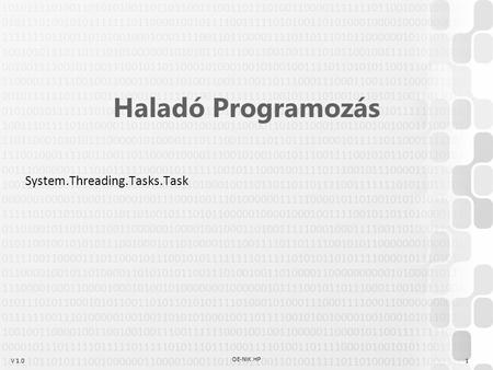 Haladó Programozás System.Threading.Tasks.Task OE-NIK HP.