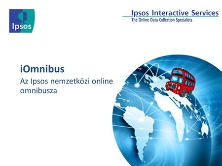© 2012 Ipsos. All rights reserved. Contains Ipsos' Confidential and Proprietary information and may not be disclosed or reproduced without the prior written.