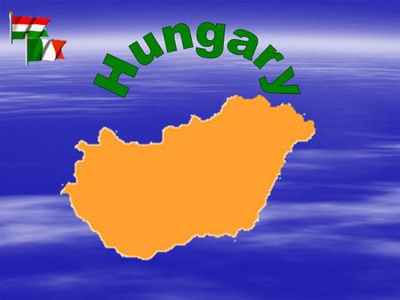 Factfile??? Hungary Area 93 036 km 2 CapitalBudapest Population???? GDP ????? $/person.