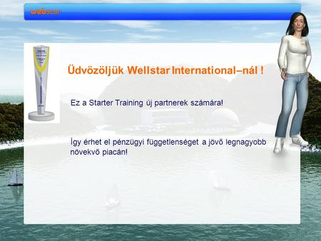 Üdvözöljük Wellstar International–nál !