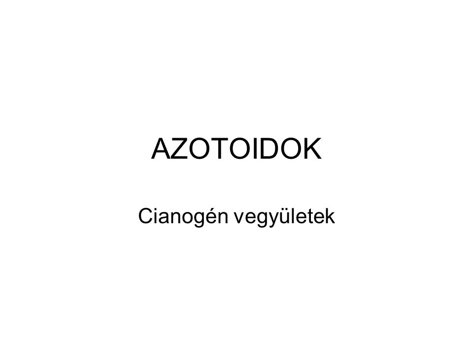 Rosaceae, Caprifoliaceae, Linaceae aglikon alapján: amigdalin-, linamarin-, akacipetalin- és ginokardin-származékok