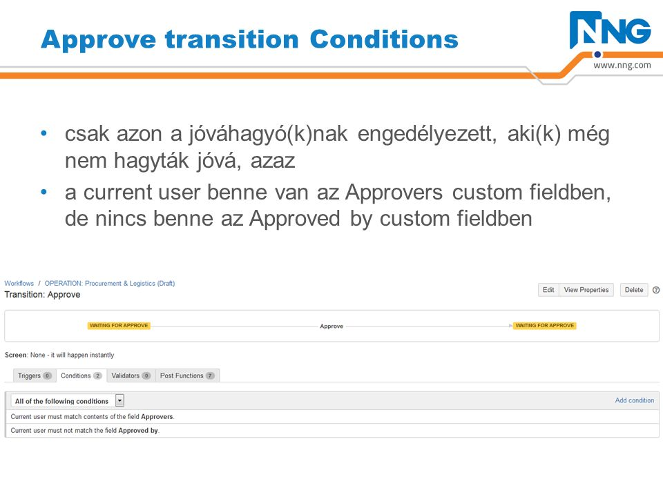 Approve transition Post Functions a current user bekerül az Approved by custom field-be