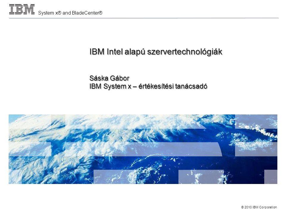 System x® and BladeCenter® © 2010 IBM Corporation 2 Scale out / distributed computing x3550 M3 x3650 M3 x3690 X5 Clusters, HPC, Virtualization, Web 2.0 & Cloud High density Large symmetrical multiprocessing (SMP ) x3850 X5 Cluster 1350 x3200 M3 x3100 Scale up / SMP computing x3755 iDataPlex BladeCenter S, E, H, T, HT HS12/22/22V LS22/42 JS12/22/23/43 QS21/22 x3350 dx360 M3 x3630 M3 x3620 M3 HX5 x3250 M3 x3400 M3 x3500 M3 System x és BladeCenter portfolió Új eX5 szerverek Új 1- & 2 utas szerverek