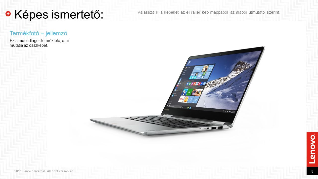 9 2015 Lenovo Internal.All rights reserved.