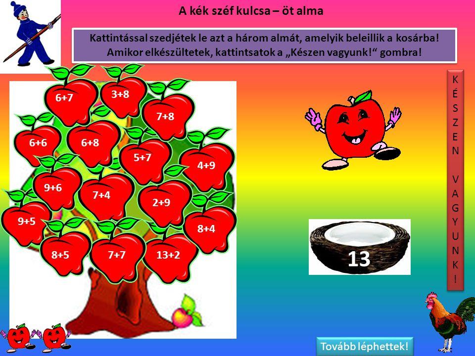 Kattintással szedjétek le azt a három almát, amelyik beleillik a kosárba.