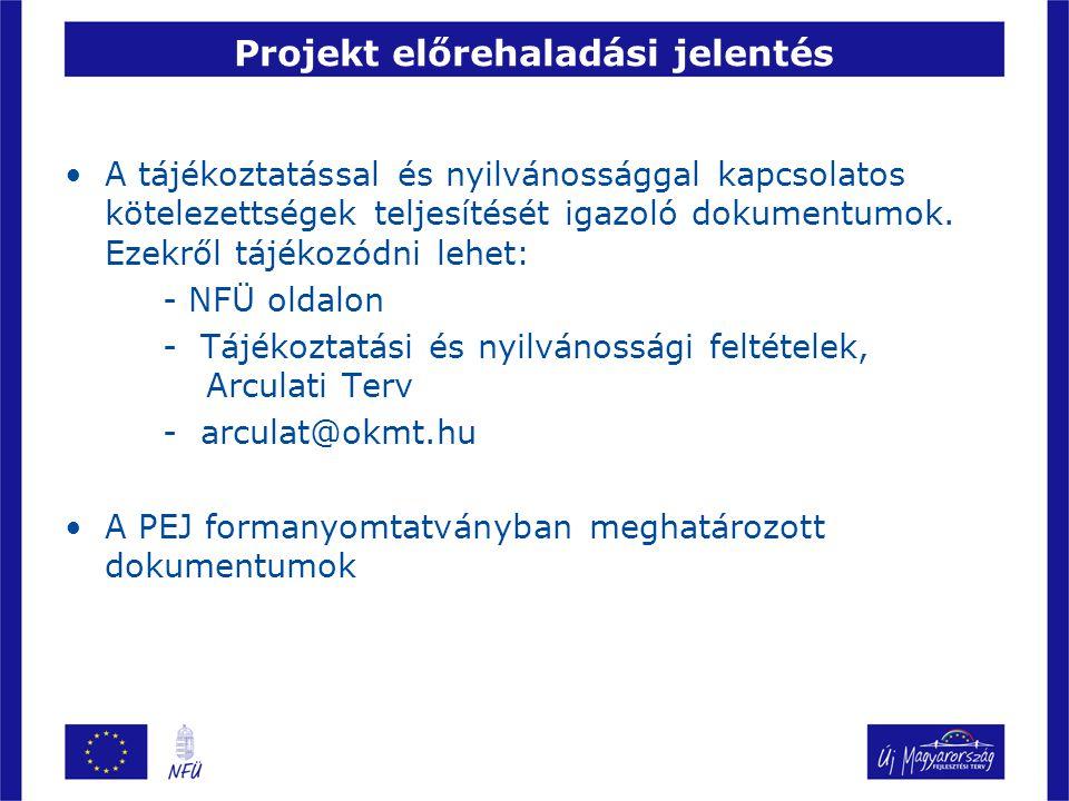 ZPEJ esedékessége, beadása A kedvezményezett a projekt fizikai megvalósítását követően, a szerződésben megszabott határidőig záró PEJ-t nyújt be a közreműködő szervezethez.