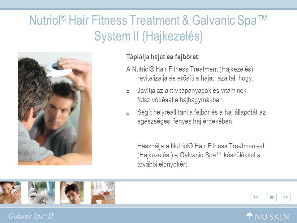 Nutriol® Hair Fitness Treatment (Hajkezelés) Előnyök Modern technológiát alkalmazó készítmény, amely revitalizálja és erősíti a hajat.