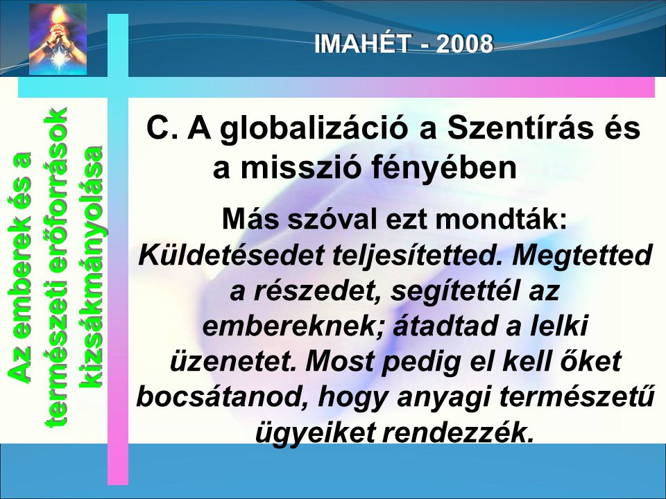 IMAHÉT - 2008 Márk 6, 37.