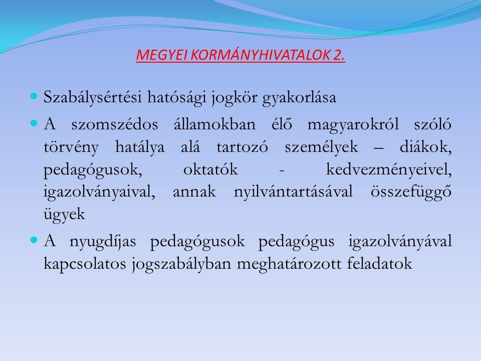MEGYEI KORMÁNYHIVATALOK 3.