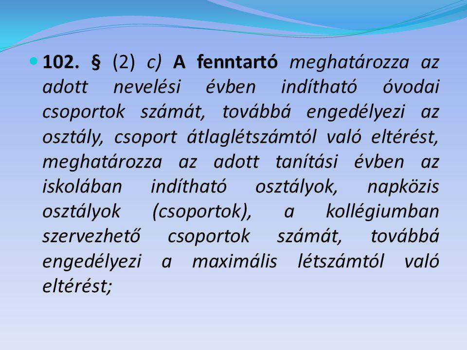 Törvényi változások - 1 Közoktatási tv.
