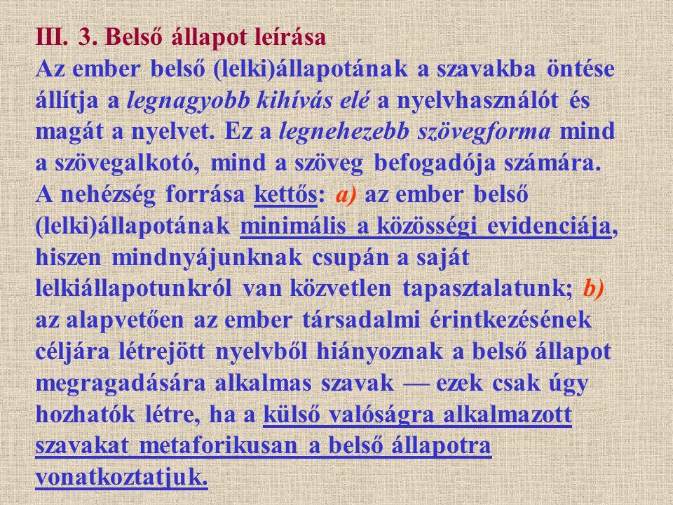 III.3. Belső állapot leírása Tóth Árpád: Meddő órán Magam vagyok.