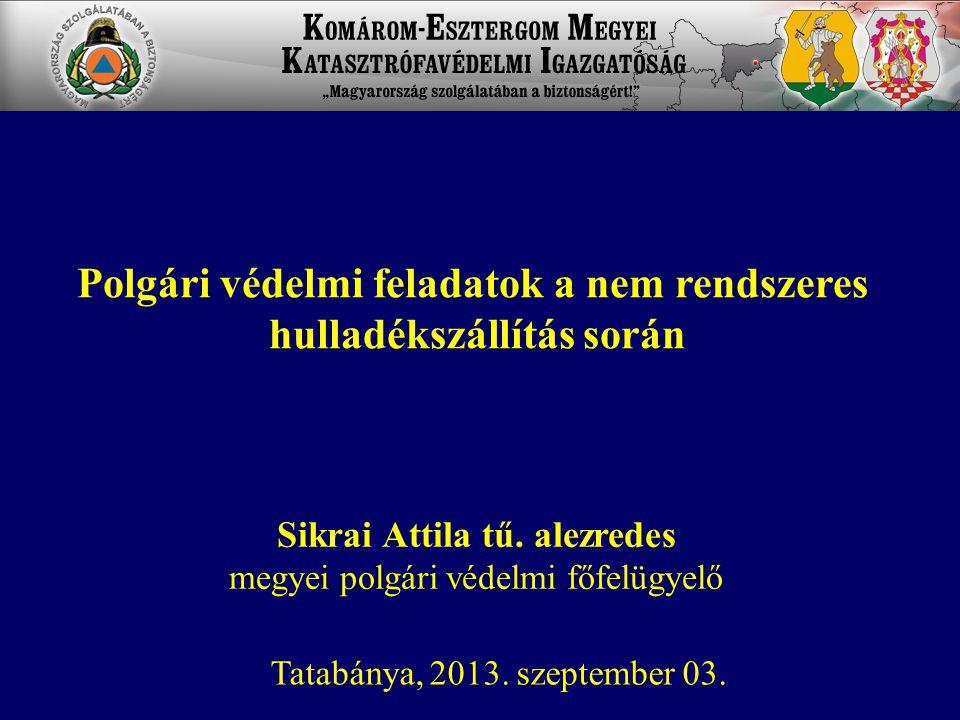 Vonatkozó jogszabályok 2013.évi CXXXIV. tv.
