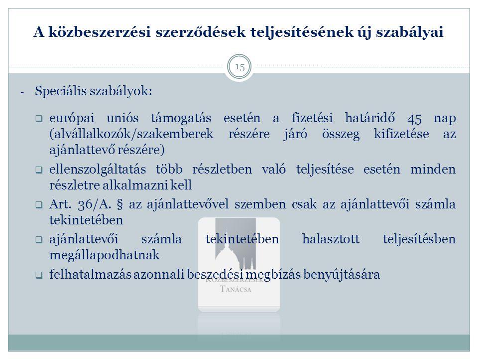 A közbeszerzési szerződések teljesítésének új szabályai 3.
