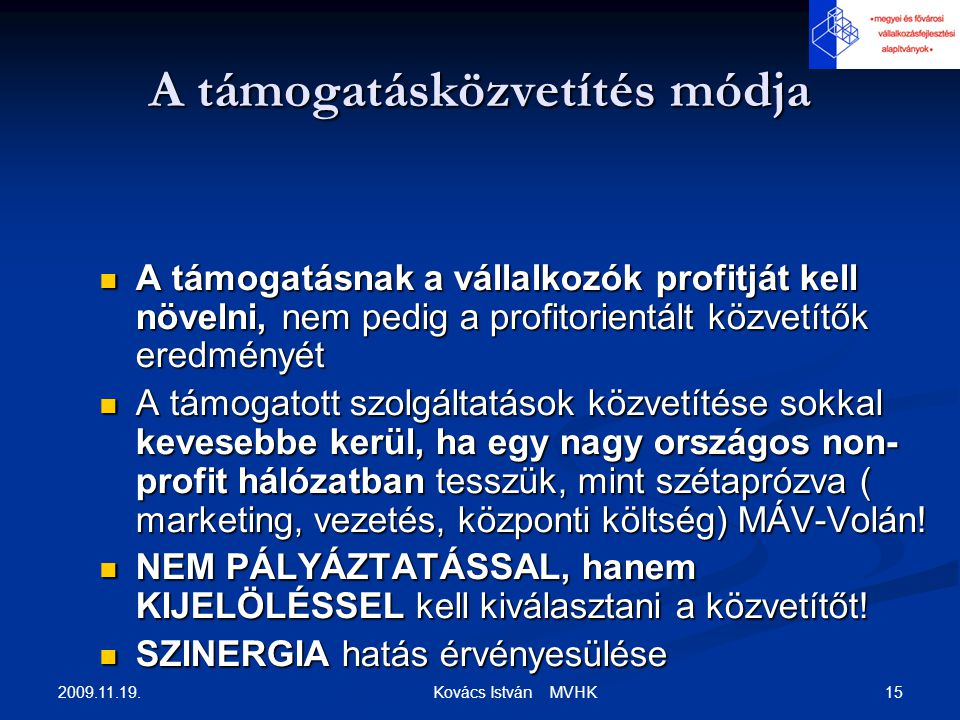 Magyar Vállalkozásfejlesztési Hálózat Konzorcium (MVHK Nonprofit Kft.