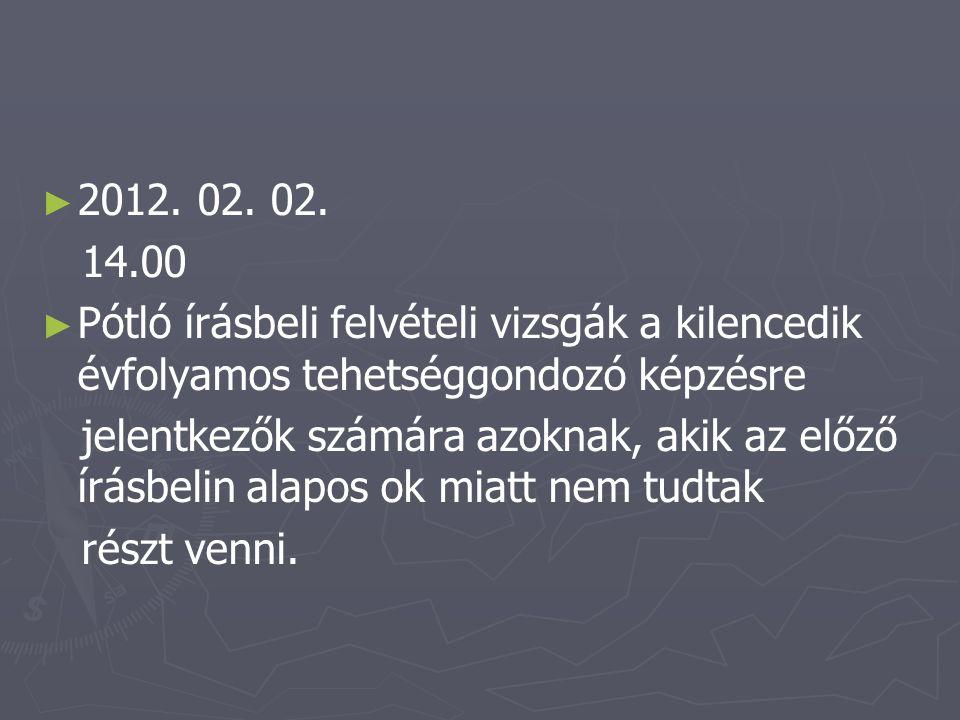 ► ► 2012.02. 09.
