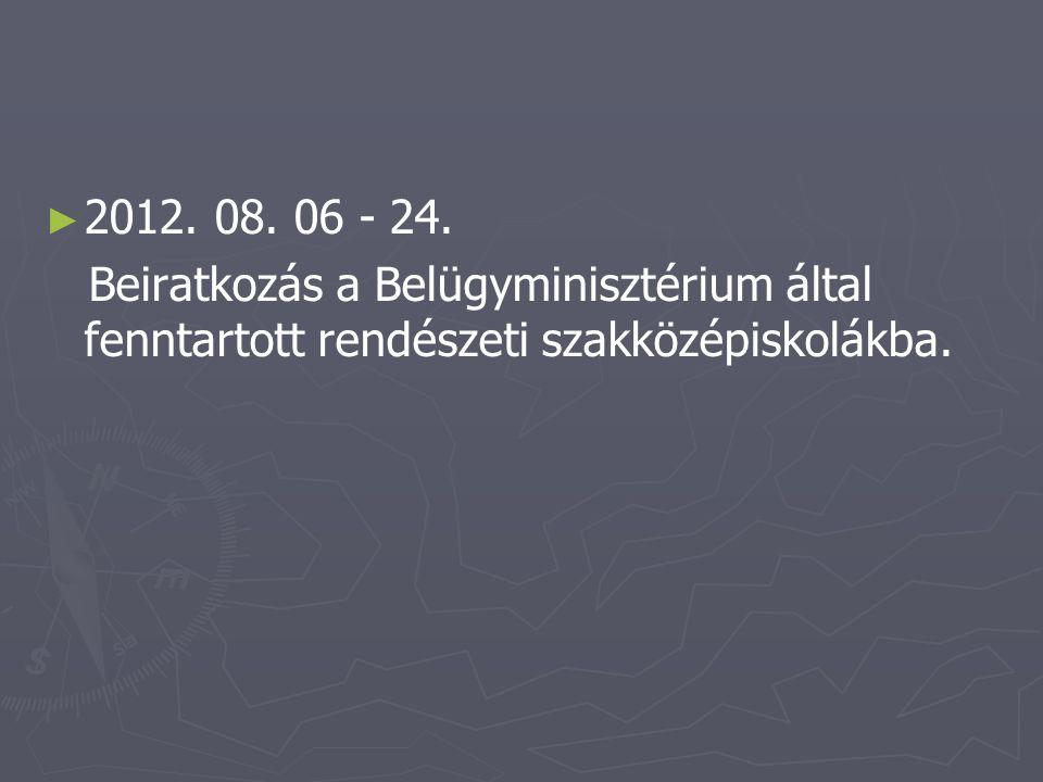 ► ► 2012.08. 22 - 24.