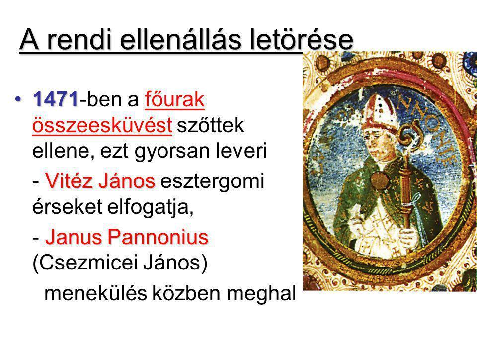 Aktív külpolitika 1468-tól cseh hadjáratok kezdete: célja cseh királlyá lenni, hogy megkapja a császárválasztás jogát 1479: kompromisszumos béke: megszerzi Morvaországot és Sziléziát 1476: Nápolyi Beatrixot elveszi feleségül: a reneszánsz virágkorát eredményezi: Bonfini, Galeotto Marzio megérkezik Budára 14791479: kenyérmezei diadal a török ellen 1479-től osztrák hadjárata Frigyes ellen 14851485-ben elfoglalta Bécset 1486-ban azonban nem választották meg császárnak
