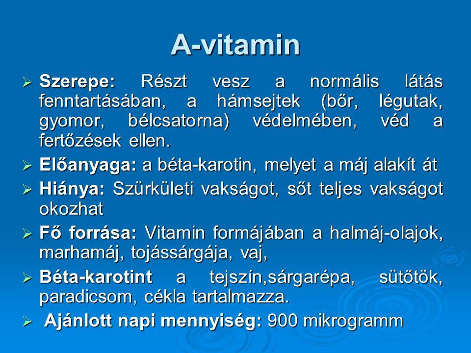 D-vitamin  Szerepe: Segíti a kalcium és a foszfor felszívódását, ásványok beépülését a csontokba - ez hat a csontnövekedésre és gyógyulásra.