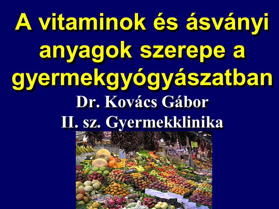 A vitamin (karotin, retinol) Látás, retina Csontnövekedés Embrionalis fejlődés Reprodukció Hámszövet Kb.
