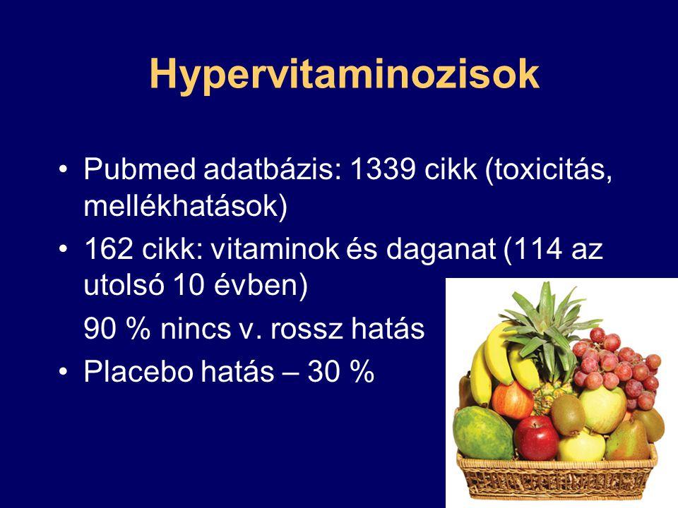 Multivitaminok USA tanulmány: több mint napi 1 – emeli a prosztatarák kockázatát (32 %) Főleg a szelén, béta-karotin, cink Másik tanulmány: 12 %-os kockázat növekedésről szól (A, C, E vitamin) Több tanulmány szerint semmi hatás nincs, nagy adagokban káros lehet Meta-analízis, 2011, Canada: nincs hatás