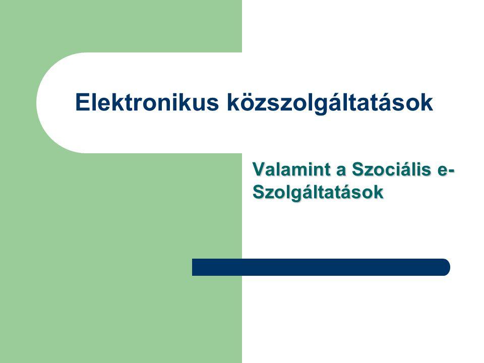 Tematikus bontás, amely a kormányzati portálon látható: – Szociális támogatás, ellátás – Eü-i szolgáltatások – Idősek ellátása – Nyugdíj (nyugellátás) – Gyermekekkel kapcsolatos támogatások – Hátrányos helyzetűek támogatása, kedvezményei