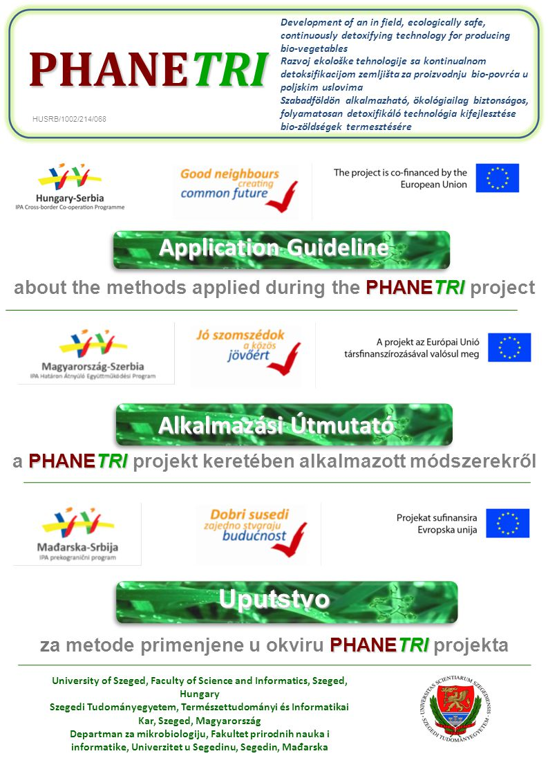 PHANETRI Guideline on methods applied in The aim of the project was the development of an in field, ecologically safe, continuously detoxifying technology for producing bio-vegetables.