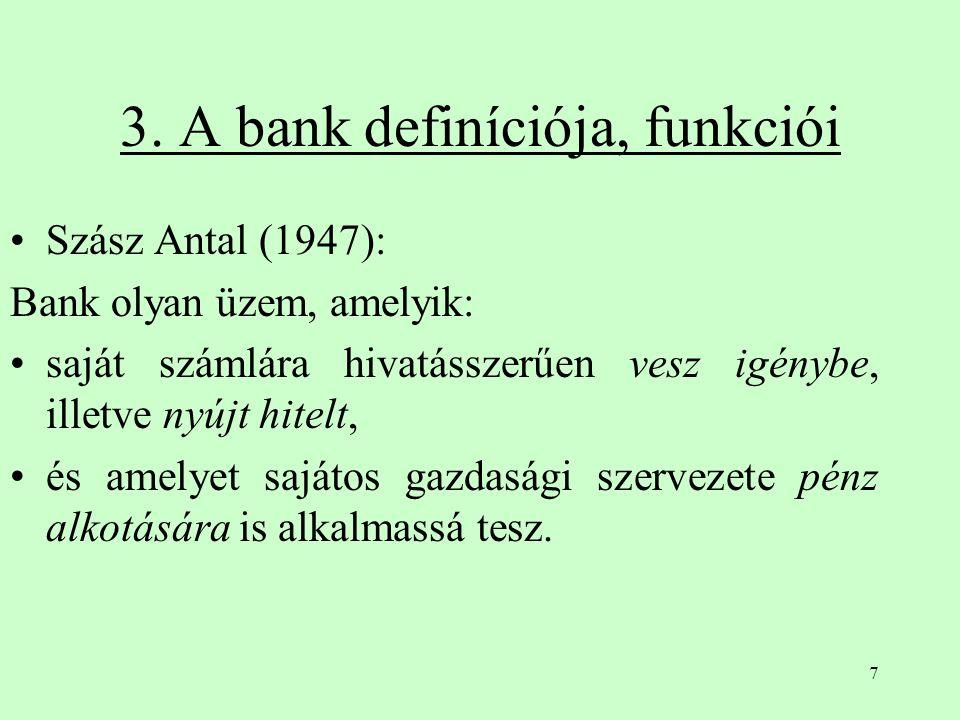 8 Angol banktörvény (1979) A bank olyan intézet, amely: hosszabb időn át tagja a pénzügyi közösségnek és reputációt szerzett, a bank-szolgáltatások széles skáláját nyújtja:  látra szóló, lekötött betétek elfogadása, pénzalapok gyűjtése a wholesale pénzpiacon,  folyószámla-, számlahitelek folyósítása, pénzalapok kölcsönzése wholesale pénzpiacon,  valuta-, devizaműveletek,  külkereskedelem finanszírozása, főként váltó és fizetési ígérvénnyel,  pénzügyi (befektetési) tanácsadás, értékpapír adásvétel lebonyolítása.