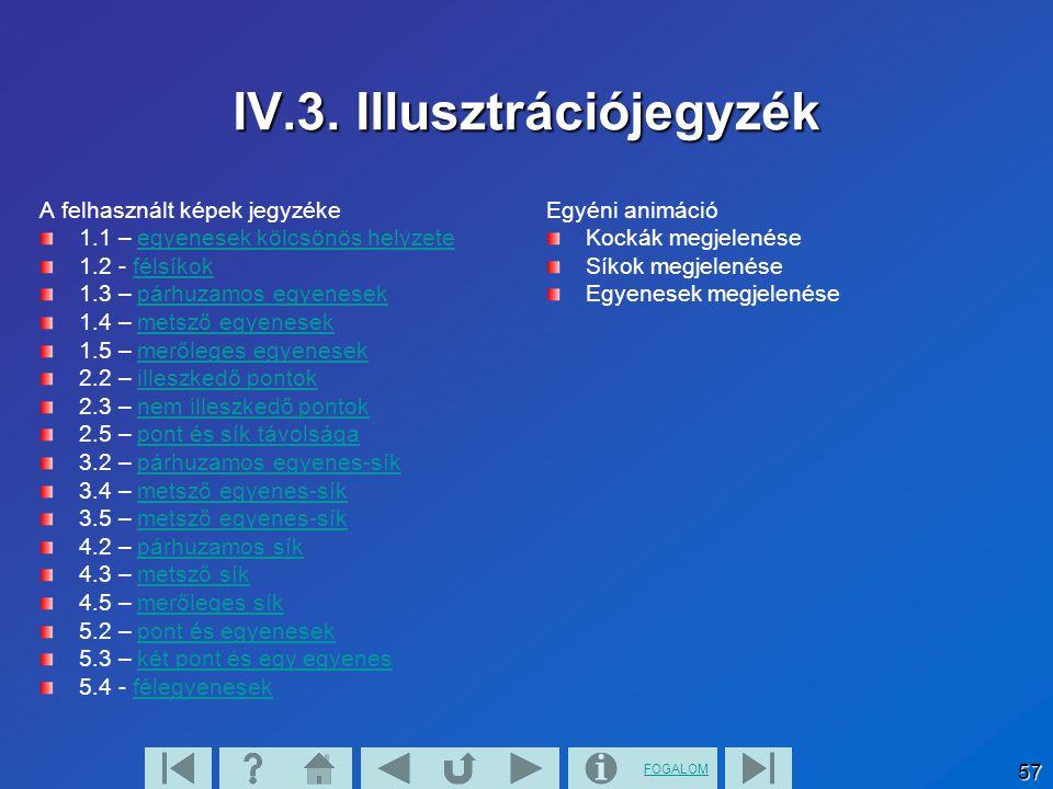 FOGALOM 58 Tel.:0630-9817391 E-mail:Csaba0321@freemail.hu URL: http://hefop2.1.8http://hefop2.1.8 Demeter Csaba További eredményes tanulást kívánok!