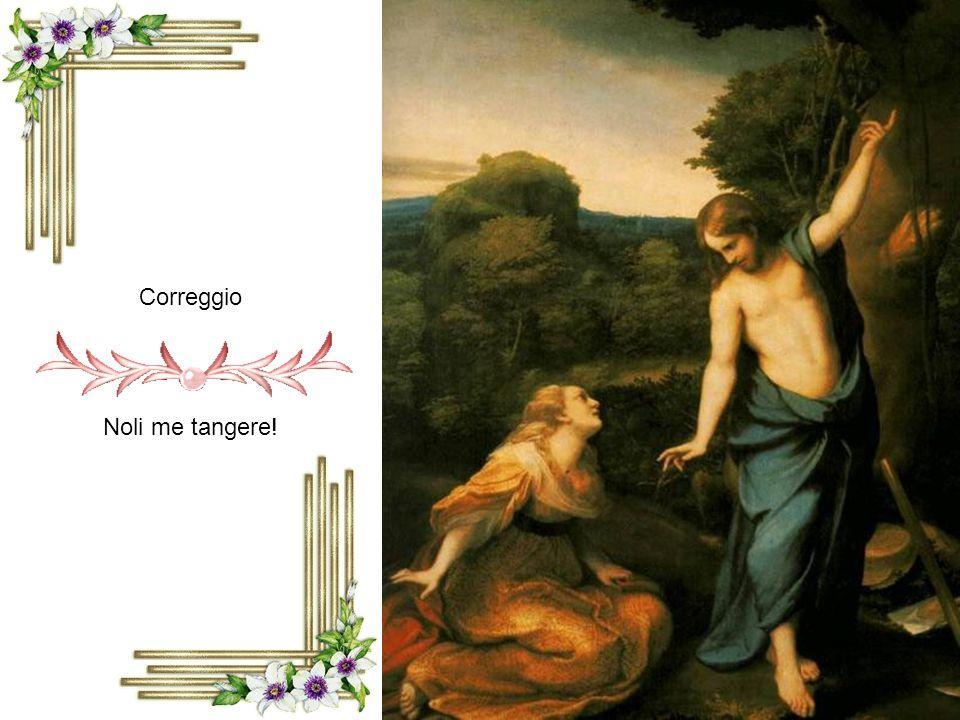 Correggio Noli me tangere!