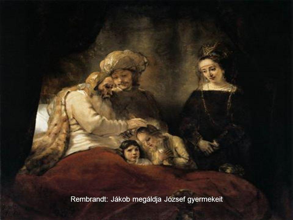 Rembrandt: Jákob megáldja József gyermekeit