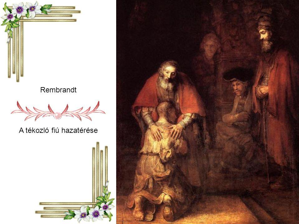 Rembrandt A tékozló fiú hazatérése