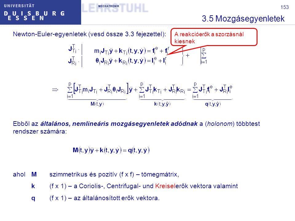 154 3.5.1 Kettős inga mozgásegyenletei A kettős inga két m tömegű homogén rúdból áll, amelyek hossza 2l.
