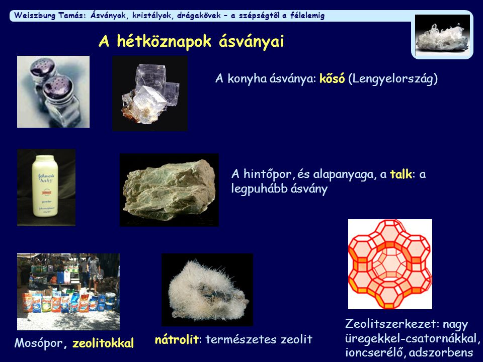 Weiszburg Tamás: Ásványok, kristályok, drágakövek – a szépségtől a félelemig Azbeszt: egyrészt csodálatos...