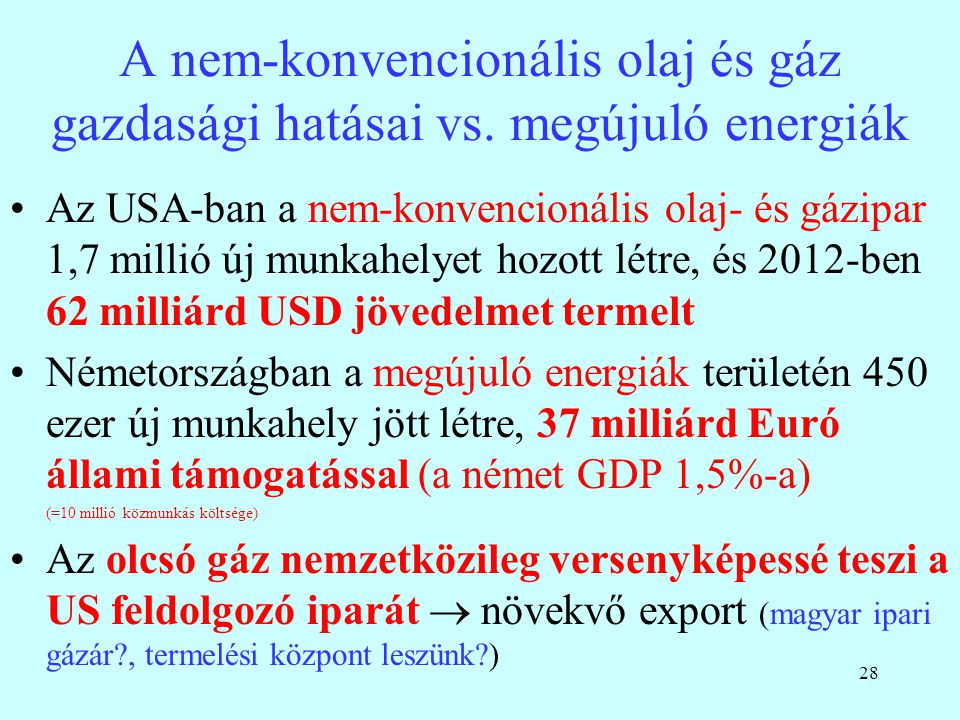 29 Magyar gázhelyzet, Főbb tényezők 2007 óta csökkenő gázfogyasztás, 2012-ben már 10 milliárd m 3 alatt a hazai fogyasztás.