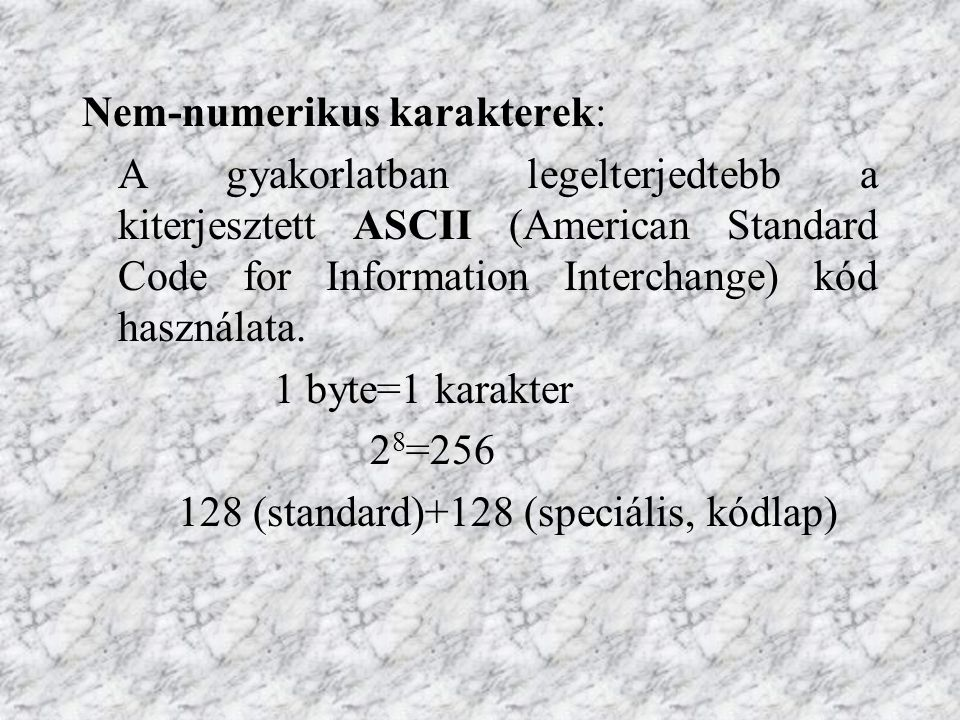 ASCII stands for American Standard Code for Information Interchange.