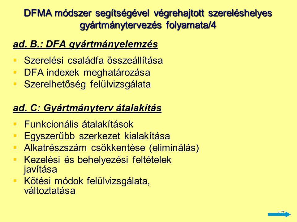 18 DFMA módszer segítségével végrehajtott szereléshelyes gyártmánytervezés folyamata/5 ad.