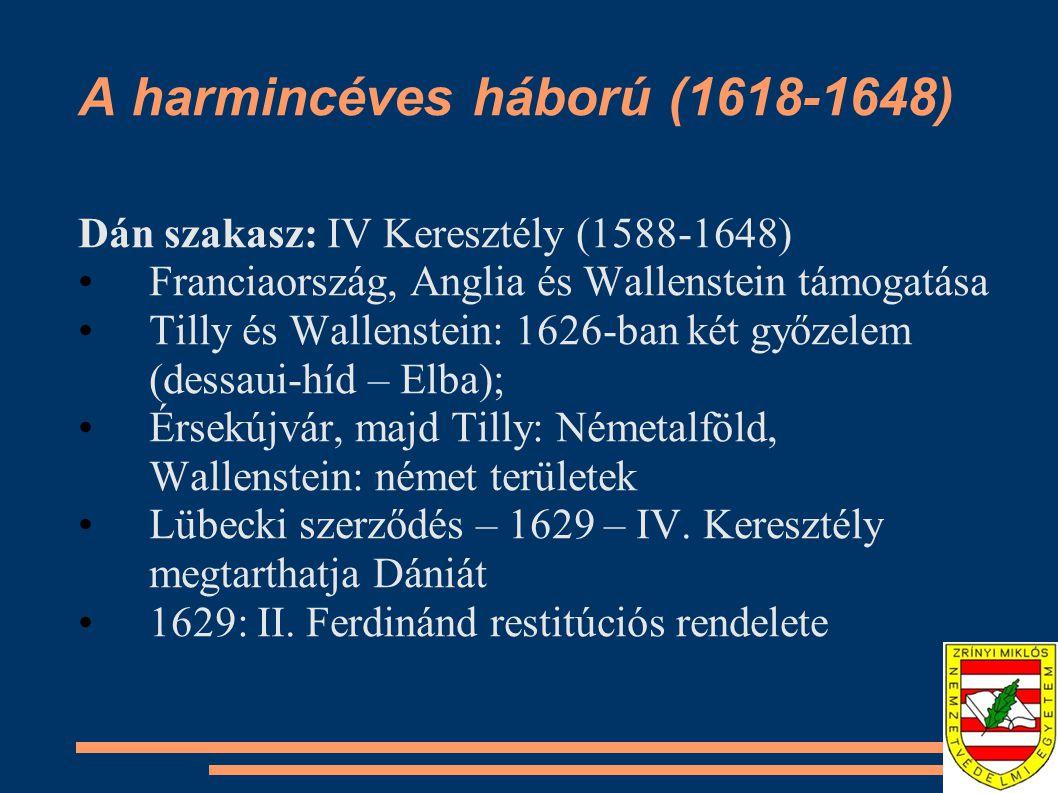 A harmincéves háború (1618-1648) Svéd szakasz: II.