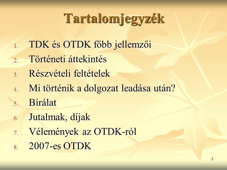 4 Mit takar a TDK és OTDK rövidítés.