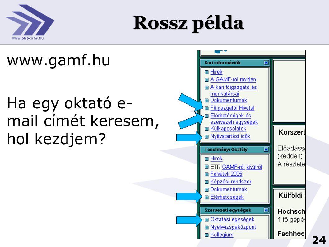 25 Jobb példa www.vein.hu A kezdőoldalon választhatunk.