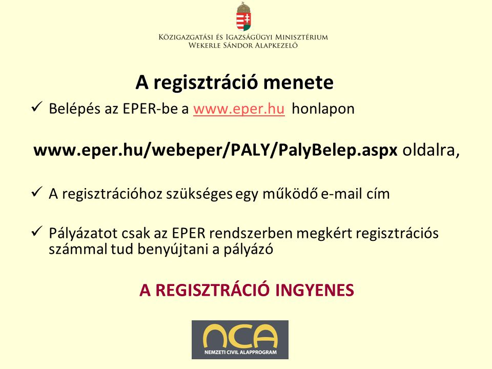Regisztrációs nyilatkozat kitöltési útmutató 2011-es űrlap szükséges, külön ki kell tölteni a hivatalos képviselő rovatot, és külön az önállóan aláírók rovatát, (még akkor is ha az ugyanaz), különös tekintettel az igen/nem legördülő menüre, a nyilatkozattevő eredeti aláírása és ha van, eredeti bélyegző lenyomat szükséges, jogi státusz kitöltése: alapítvány vagy társadalmi szervezet, ha van telephely, ahhoz kell az APEH bejelentő másolati példány, ha foglalkoztat munkaerőt a szervezet, akkor nyilatkozni kell, hogy megfelelt vagy nem felelt meg a rendezett munkaügyi kapcsolatoknak