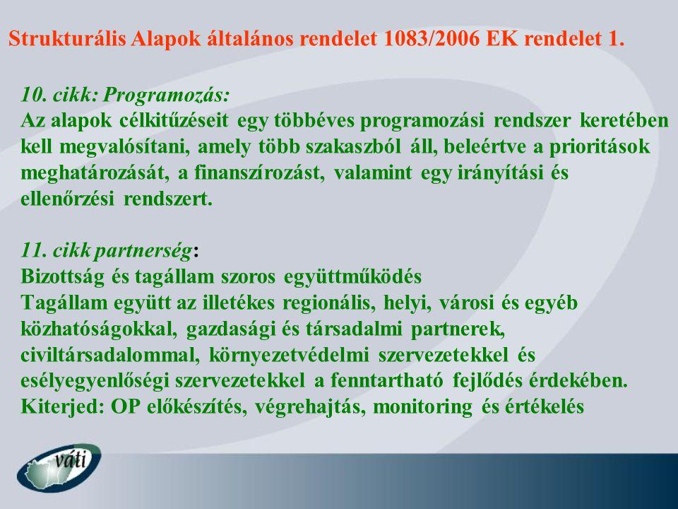 Strukturális Alapok általános rendelet 1083/2006 EK rendelet 2.