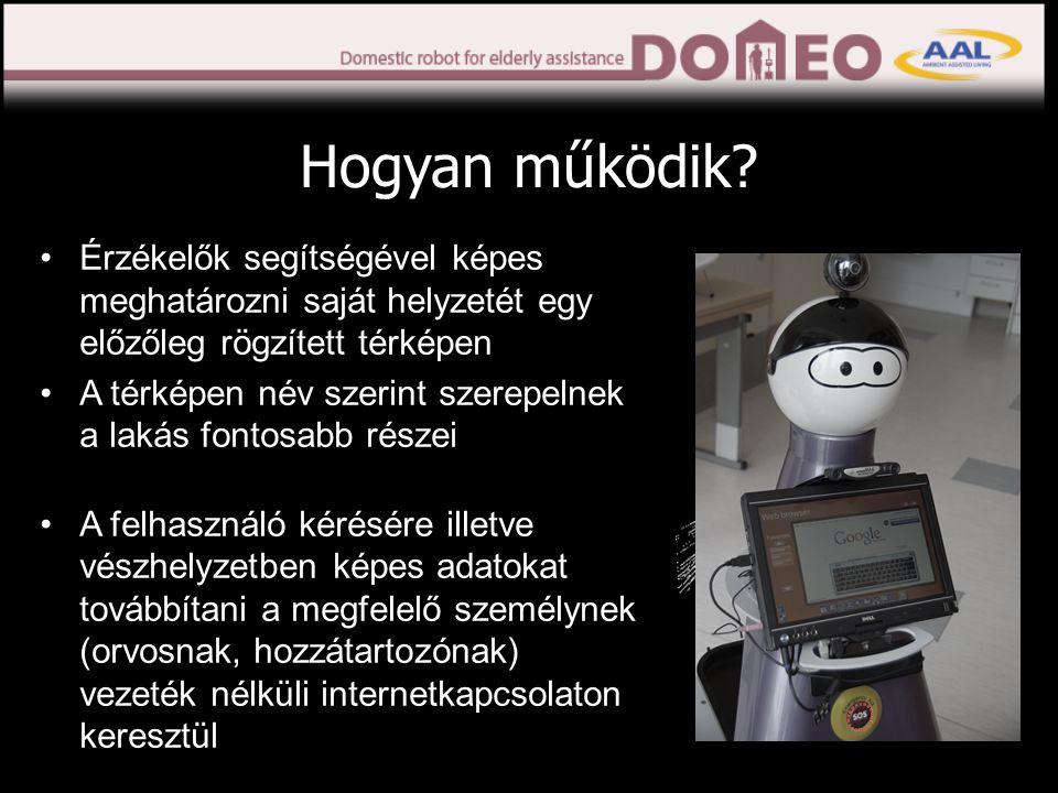 Robot otthoni használata 2-3 hónapon keresztül (2 robot, több turnus) Lakásfelmérés megbeszélt időpontban Beleegyező nyilatkozat Kérdőív kitöltése a tesztidőszak előtt és után Robot mozgásának biztosítása Szőnyegek leragasztása Vezetékek elrejtése Néhány ajtó nyitvatartása Küszöbrámpák elhelyezése Legalább napi egy vérnyomás és heti egy testsúlymérés Megegyezés szerint távirányítás engedélyezése Amit kérünk