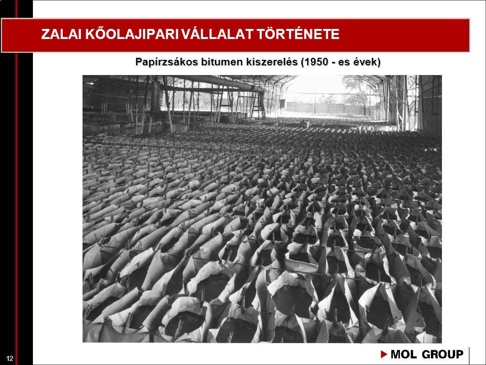 13 ZALAI KŐOLAJIPARI VÁLLALAT TÖRTÉNETE Zúzott, granulált brikettipari bitumen kiszerelése, berakodása (1960 - as évek)
