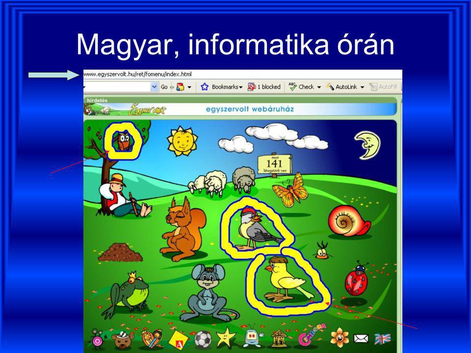 Internet és képességfejlesztés (mehet ez is a táblára) Gyermek WEB-oldalakról