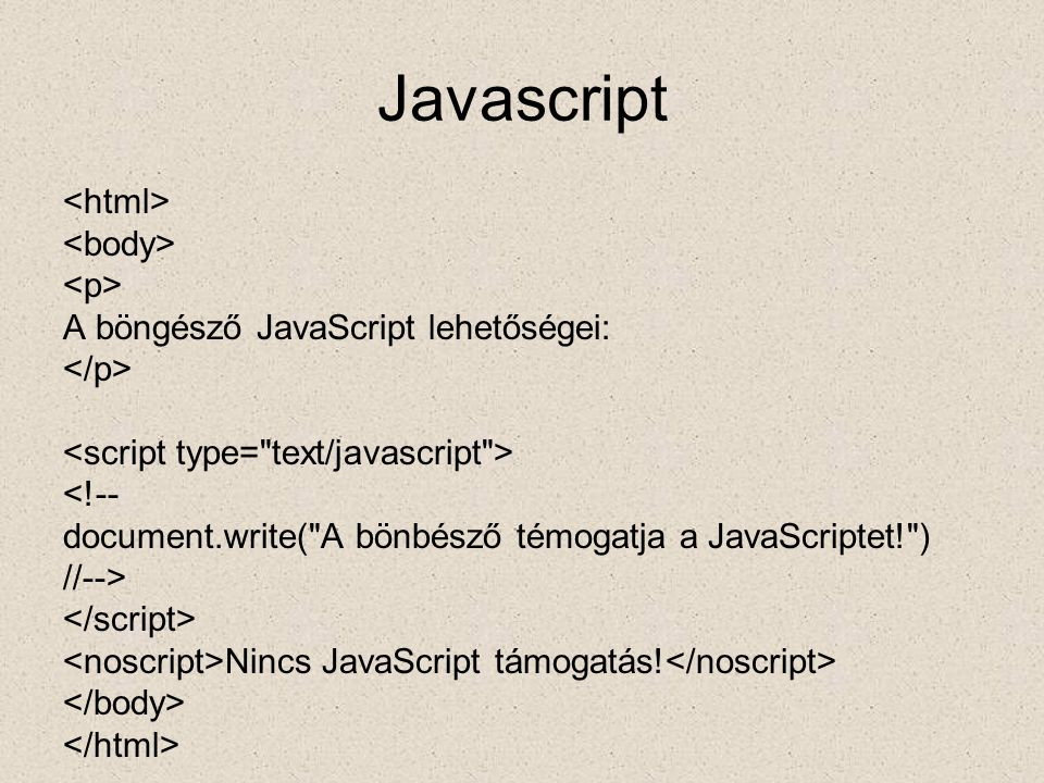 Javascript – gomb kep1= gomb0.gif ; kep2= gomb1.gif ; function egerbemozog() { document.gomb.src=kep2; } function egerkimozog() { document.gomb.src=kep1; }