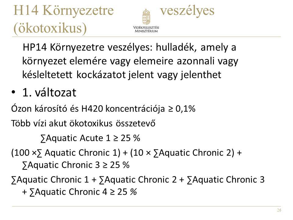 27 H14 Környezetre veszélyes (ökotoxikus) 2.