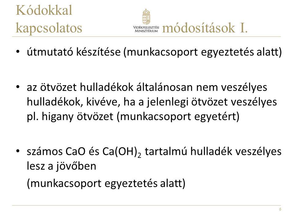 7 Kódokkal kapcsolatos módosítások II.A CLP rendelet VI.