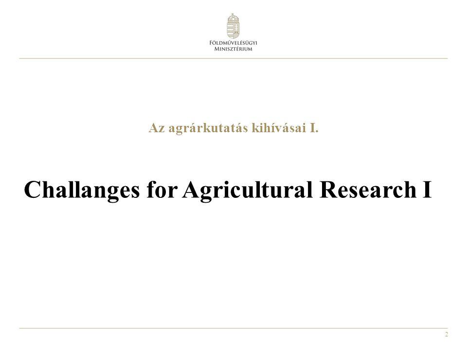 3 A A mezőgazdasági termelés szerkezete 2013-ban Structure of Hungarian agricultural sector in 2013 Forrás: AKI