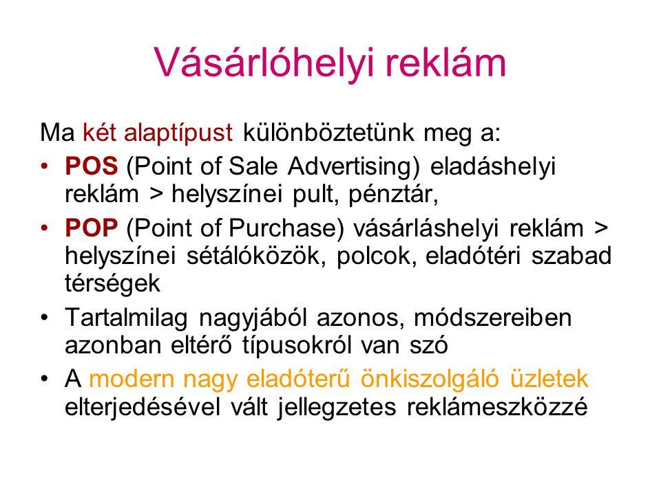 A vásárlóhelyi reklám tehát: A vásárlás helyéhez szorosan kapcsolódó Figyelemfelkeltő Tájékoztató, Emlékeztető és megerősítő Eszközök és módszerek együttese A vásárlót a vásárlási döntés meghozatalának körülményei között, annak meghozatala alatt stimulálják Kötődhet más eladáshelyi reklámhoz (SP, személyes eladás, személyes meggyőzés stb.) Erősíti, növeli az impulzus vásárlások számát
