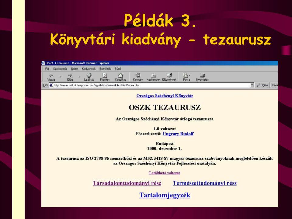 Példák 4. Intézeti kiadvány